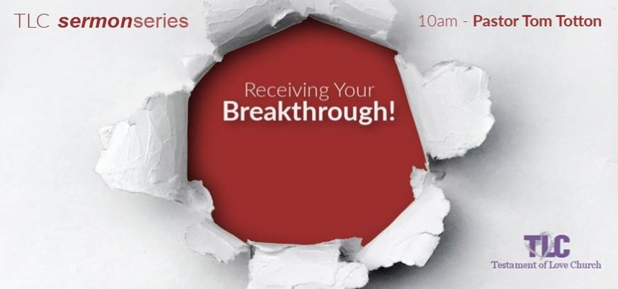Part 3: Expecting Your Breakthrough!