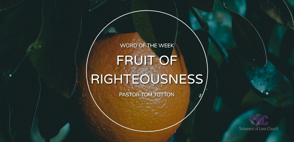 Fruit of Righteousness