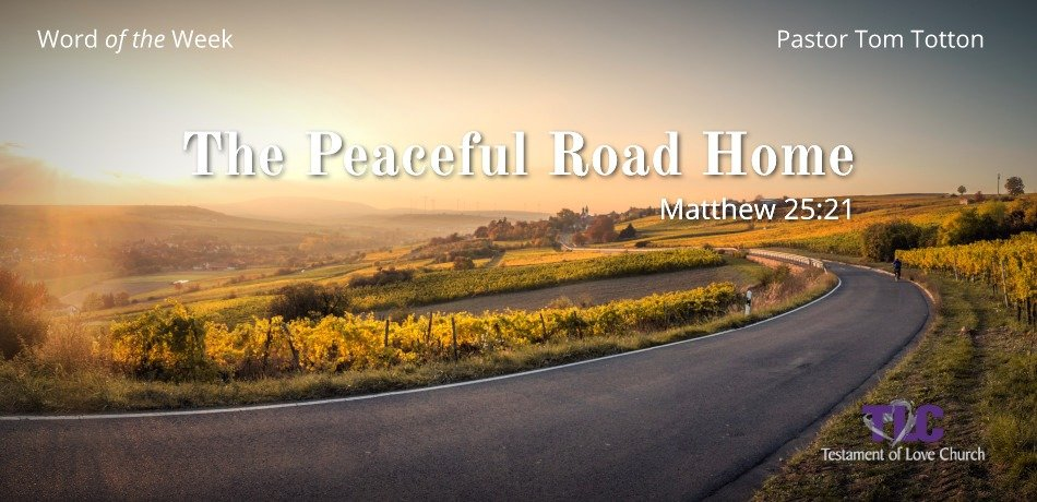 The Peaceful Road Home