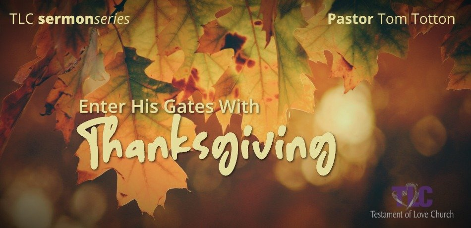 Part 3: The Transforming Power of Thanksgiving